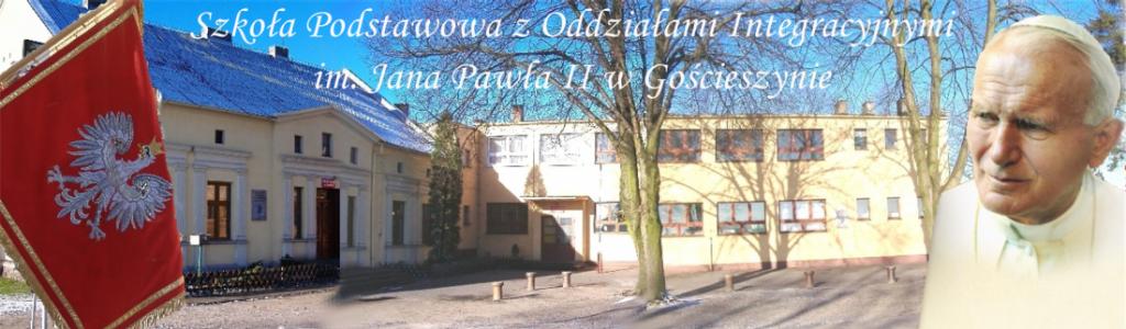 Szkoła Podstawowa zOddziałami Integracyjnymi im. Jana Pawła II w Gościeszynie